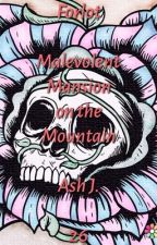Forlot: Malevolent Mansion on the Mountain - Book Twenty-Six by Forlot_Forever