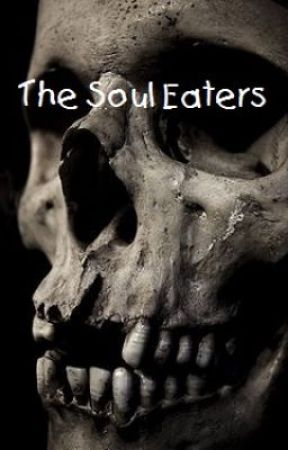The Soul Eaters by Discoball667