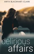 Delirious Affairs by Ancchy