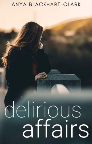 Delirious Affairs