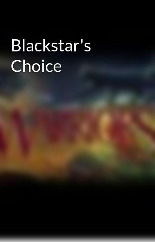 Blackstar's Choice by LionheartPublishing