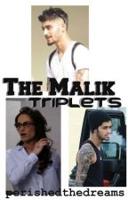 The Malik Triplets // Zayn AU by PerishedTheDreams