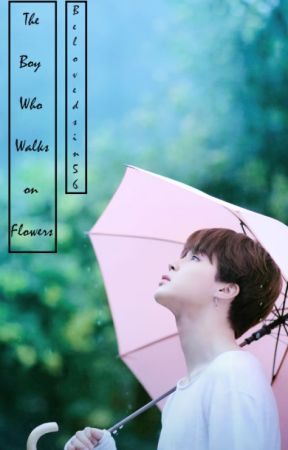The Boy Who Walks On Flowers {Jikook FF} by Belovedsin56