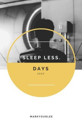 sleepless days by markyourlee