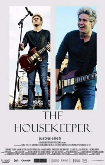 'The Housekeeper' {Niall Horan}