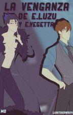 La venganza de Evil Luzu y Evil vegetta by Lunitakawaii4