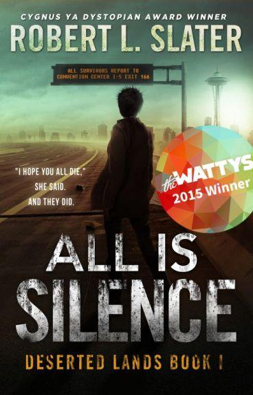 All Is Silence - Deserted Lands #1