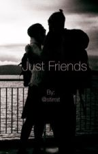 Just Friends by sophiediggory