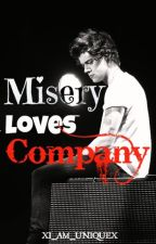 Misery Loves Company (H.Styles Fanfic) by xI_Am_Uniquex