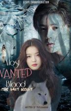 Most Wanted Blood : The Last Occult{EXO vampire fanfiction} by TripleMMMai