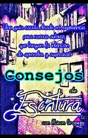Consejos de Escritura by AlisonOropeza20