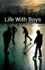 Life With Boys by HHannah000