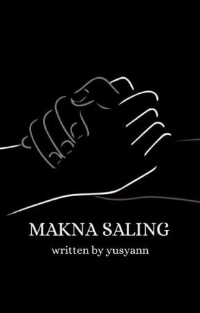 MAKNA SALING by Yusyann