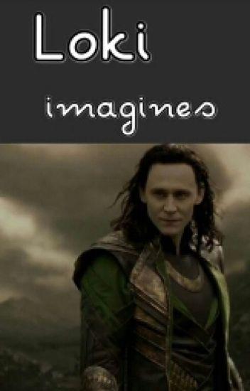Loki Imagines
