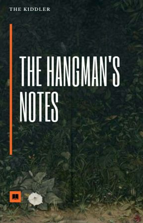 The Hangman's Notes  by The_kiddler