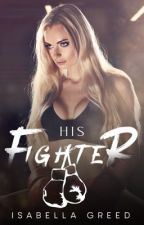 His fighter by Isabellagreed