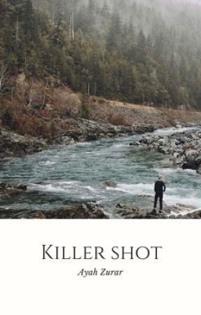 Killer Shot by Ayah_Zurar
