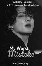 My Worst Mistake {JJK} by mkpcutiey