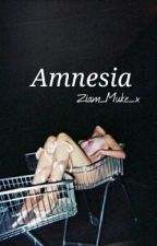 Amnesia.~Ζ.Μ~ by Ziam_Muke_x