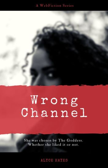 Wrong Channel