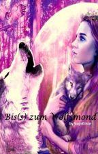 Bis(s) zum Wolfsmond by Vogeltinte