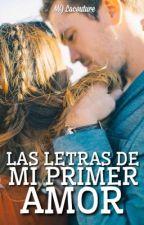 Las letras de mi primer amor © by MJLacouture