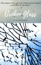 Broken Glass by DiscoveryWriter