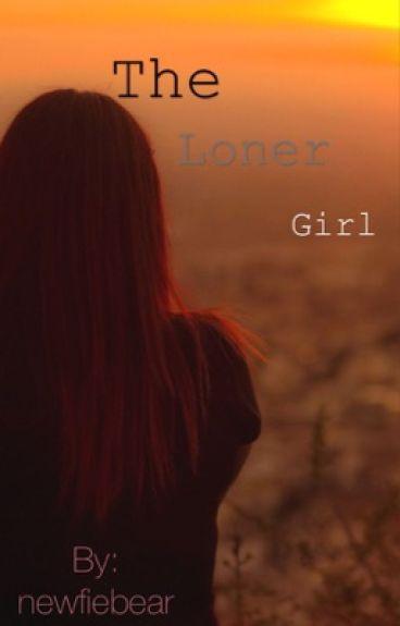 The Loner Girl