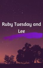 Ruby Tuesday and Lee by YellowRavenclaw