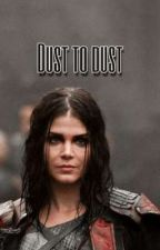 Dust To Dust - Vikings (Book Three) by cynicalwhiskey