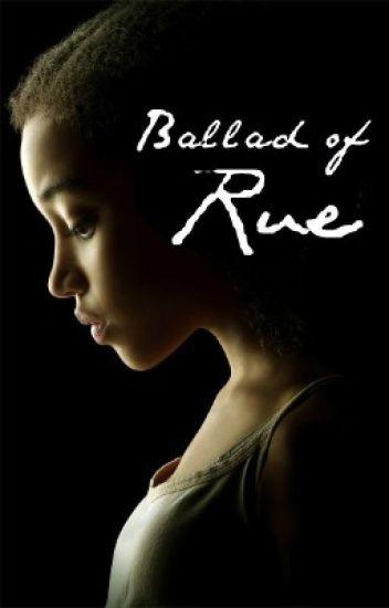 Ballad Of Rue