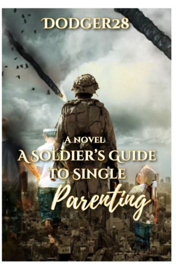 A Soldier's Guide to Single Parenting