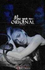 Más que un original. Alina Libro #2. (Elijah y Klaus Mikaelson) by HRJaquez