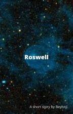 Roswell by Beyhnji