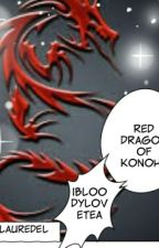 The Red Dragon of Konoha by vanerd