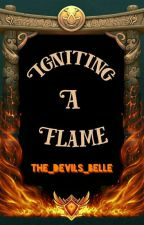 Igniting A Flame {Kingdoms #1} by gbwarren
