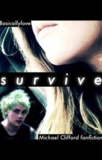 Survive by basicallylove