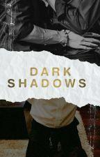 DARK SHADOWS (CHRISDIEL) by tudaddy1