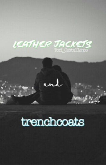 Leather Jackets and Trench Coats [Destiel AU]