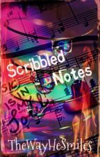 Scribbled Notes ツ by TheWayHeSmiles