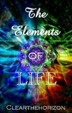 The Elements Of Life by ClearTheHorizon