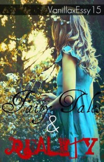 Fairy Tales & Reality