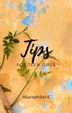 Tips for teen girls by Ailurophilia14