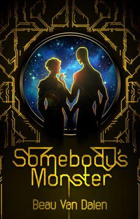 Somebody's Monster by BeauVanDalen