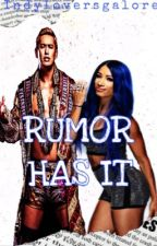 Rumor Has It  by IndyLoversGalore
