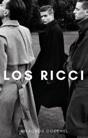 Los Ricci © [Libro I] by TanitaMCC1617