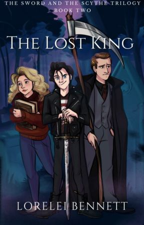 The Lost King [Sword and The Scythe Book 2] by lorelei_bennett