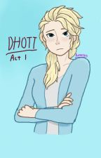 (OLD) Don't Hold On Too Tight - Act 1 (Elsa x FemReader Modern AU) by butterscotchSynonym