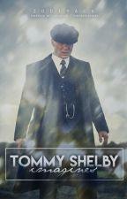 Thomas Shelby Imagines by zodiyack