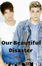 Our Beautiful Disaster  (Tc Carter & Jayk Purdy) by Juliet_07